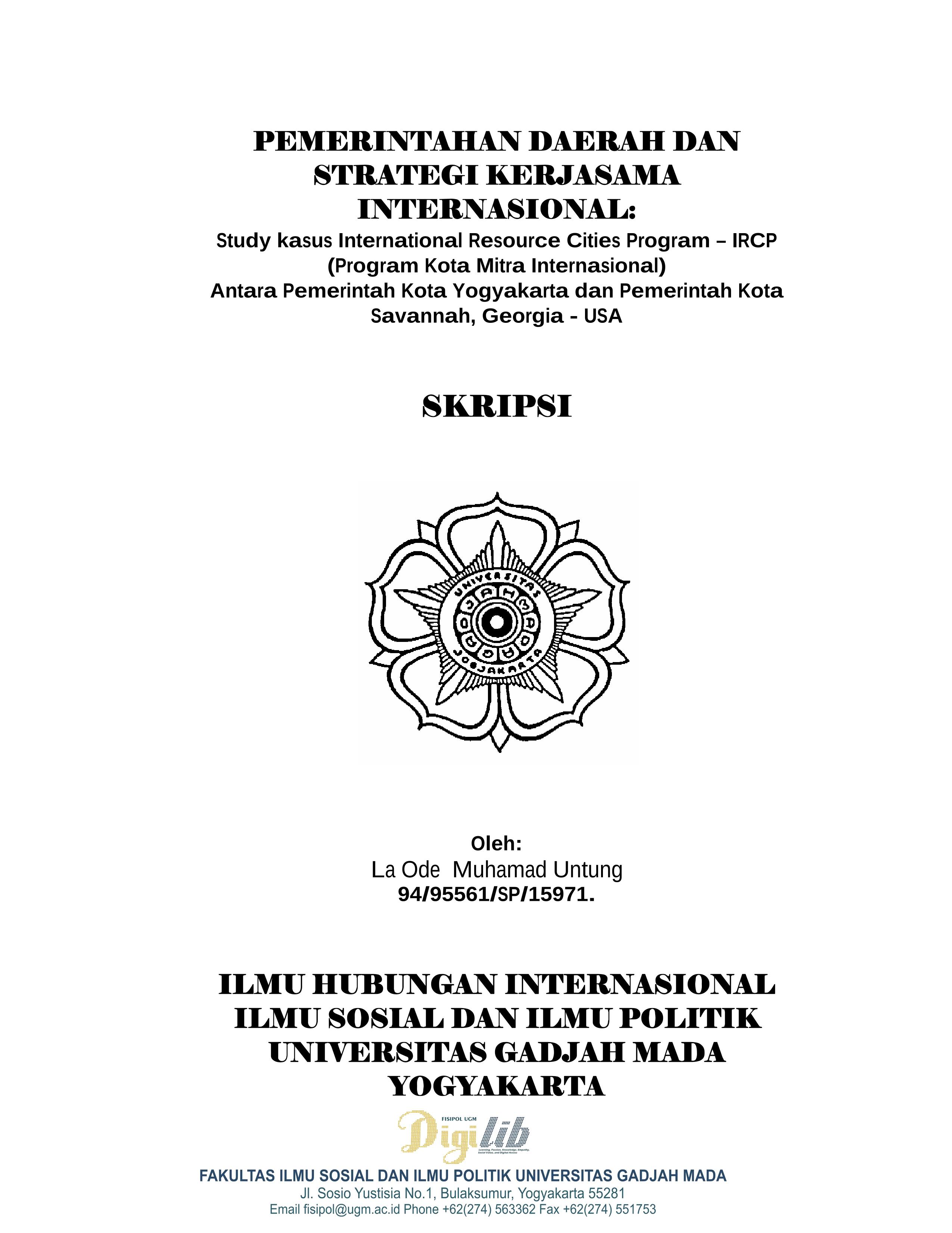 Digilib Fisipol Ugm Yogyakarta Indonesia Learning Passion Knowledge Empathy Social Value And Digital Access Pemerintah Daerah Dan Strategi Kerja Sama Internasional Studi Kasus Internasional Resaurce Cities Program Ircp Program Kota