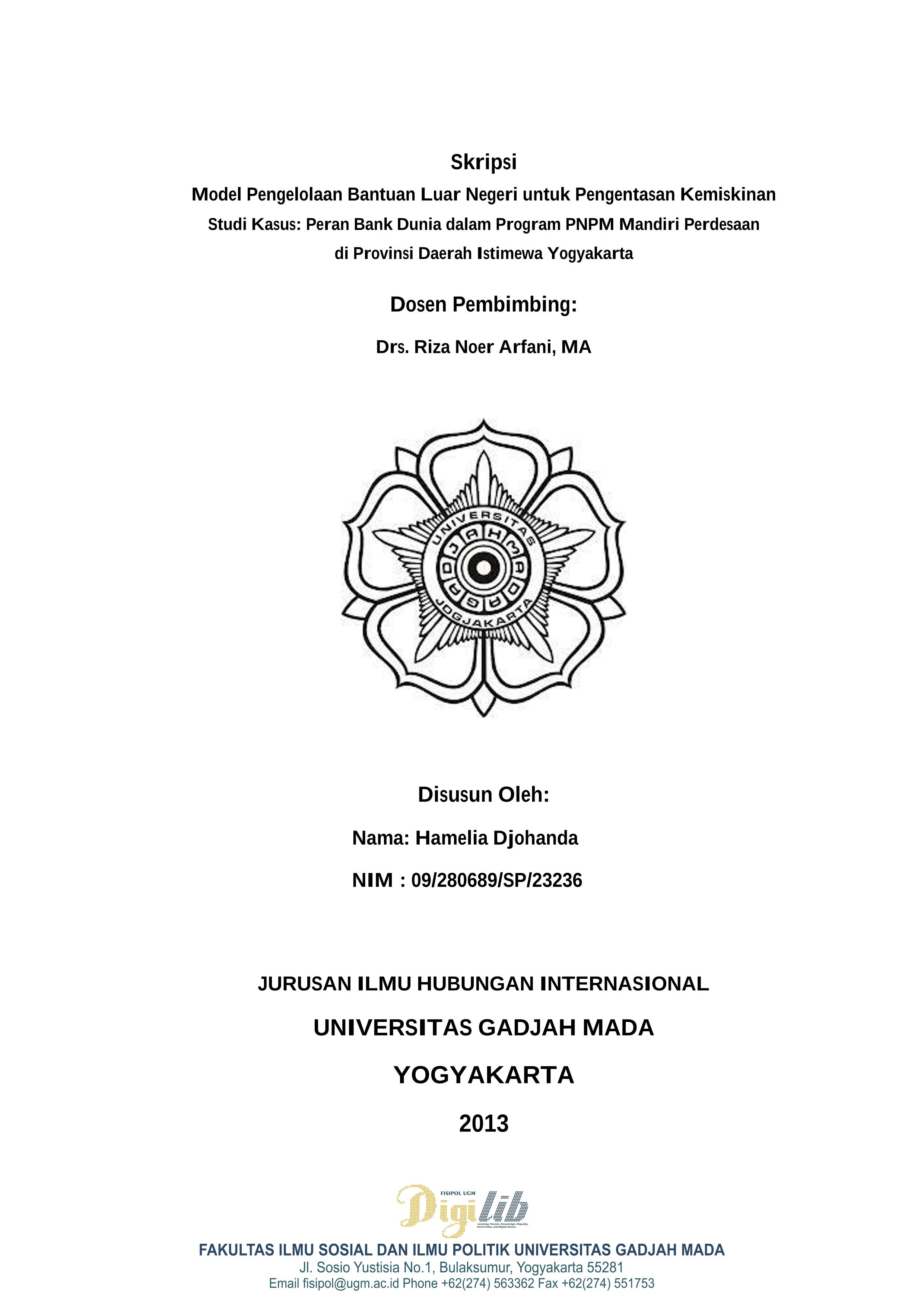 Digilib Fisipol Ugm Yogyakarta Indonesia Learning Passion Knowledge Empathy Social Value And Digital Access Model Pengelolaan Bantuan Luar Negeri Untuk Pengentasan Kemiskinan Studi Kasus Peran Bank Dunia Dalam Program Pnpm