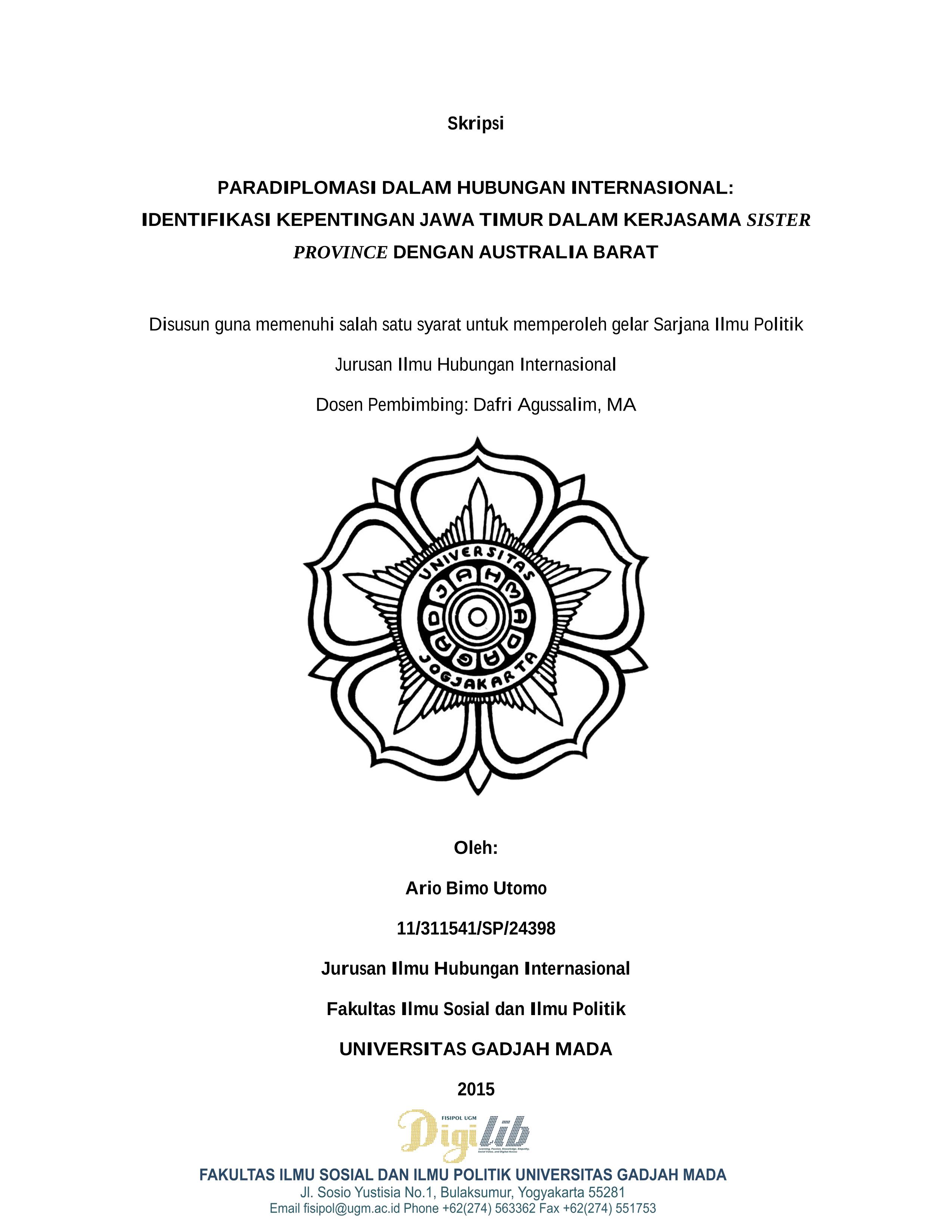 Digilib Fisipol Ugm Yogyakarta Indonesia Learning Passion Knowledge Empathy Social Value And Digital Access Paradiplomasi Dalam Hubungan Internasional Identifikasi Kepentingan Jawa Timur Dalam Kerjasama Sister Province Dengan Australia